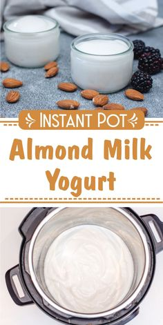 Instant Pot Almond Milk Yogurt, Learn How To Make Almond Milk Yogurt in a Instapot. Almond Milk Yogurt, Make Almond Milk, Almond Milk Recipes, Kefir Recipes, Homemade Almond Milk, Vegan Yogurt, Homemade Yogurt, Yogurt Recipes, Coconut Milk