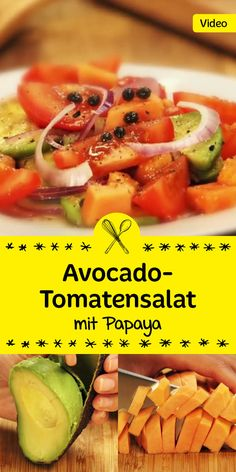 Eine außergewöhnliche Kombination: Tomaten, Avocado und Papaya ergeben einen köstlichen Sommersalat!