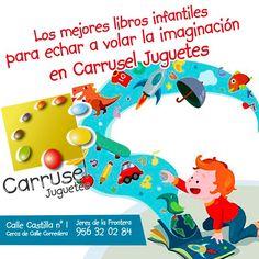 Los mejores libros infantiles para echar a volar la imaginación en Carrusel Juguetes !!!!! ................................................................... Haz click en el siguiente enlace y podrás acceder a nuestra tienda virtual http://www.carruseljuguetes.es/ ............................... SE APARTAN ARTÍCULOS .................................. CARRUSEL #juguetes Calle Castilla nº 1 ( cerca de calle Corredera.- centro urbano ). 956 32 02 84 Jerez de la Frontera #Jerez