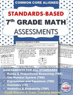 7th Grade Math Standards Based Assessments * ALL STANDARDS * This resource contains a 1 page quick assessment for every common core math standard for 7th grade. It also contains a student checklist for each domain to track your students' mastery of these standards. Additionally, I have included a class tracking sheet to look at all of your students progress at a glance.   This resource can be used as homework, a quiz or review before testing!  Being a 7th grade teacher myself, I created this…
