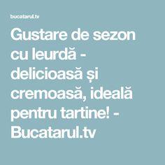 Gustare de sezon cu leurdă - delicioasă și cremoasă, ideală pentru tartine! - Bucatarul.tv