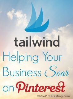 Tailwind Pinterest Analytics Helping Your Business Soar on Pinterest - by http://OhSoPinteresting.com
