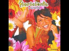 Floricienta y su Banda (Album Completo) - YouTube
