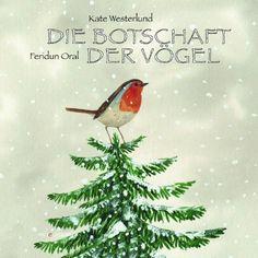 Die Botschaft der Vögel von Kate Westerlund http://www.amazon.de/dp/3865661394/ref=cm_sw_r_pi_dp_tECswb0J6GM3W