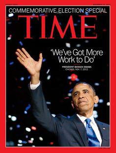 Revista Time (EEUU) - 19 de noviembre de 2012. El triunfo de Obama en la Casa Blanca. ║ Créditos de la Portada: Jason Reed / Reuters. http://swampland.time.com/2012/11/07/for-obama-survival-is-the-new-winning/