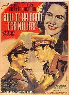 """Poster de """"¿Qué te ha dado esa mujer?"""" (1951), con Pedro Infante y Luis Aguilar."""