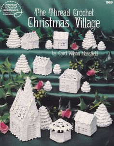 Christmas Village Crochet Patterns - Church, Houses, Trees