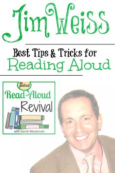 Read Aloud Revival: Rest Tips & Tricks for Reading Aloud with Jim Weiss