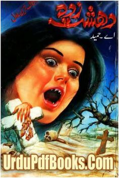 Dehshat Zada By A Hameed Dehshat zada novel is authored by a hameed contains a mysterious horror story in urdu language with the size of 4 mb in high quality pdf format posted into horror novels and a hamed urdu pdf books.