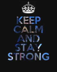 keep calm and stay strong the one that matter Keep Calm Posters, Keep Calm Quotes, New Quotes, Inspirational Quotes, Motivational Sayings, The Words, Keep Calm Bilder, Keep Calm Wallpaper, Keep Calm Pictures