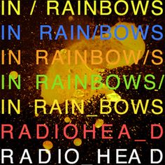 "infinite albums: radiohead's ""in rainbows.""  Posted on November 15, 2011  infinite albums is my way of sorting out my favourite albums of all-time, which, as you can imagine, isn't an easy task for anyone.  I use the word infinite to describe my indecisiveness about the amount of albums I consider favourites."