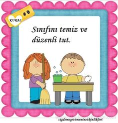 Classroom Rules, Classroom Organization, Classroom Management, Turkish Language, School Decorations, Colorful Pictures, First Grade, Pre School, Etiquette