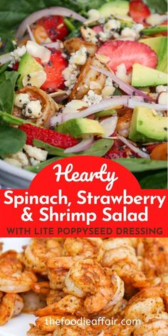 This hearty spinach strawberry and shrimp salad recipe is the perfect summer salad for a main dish. The homemade poppyseed dressing adds nice flavor without weighing the salad down. #salad #shrimp #spinach #healthyRecipe