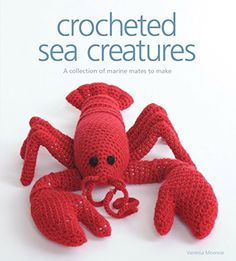 Crocheted Sea Creatures by Vanessa Mooncie, available at Book Depository with free delivery worldwide. Cute Crochet, Crochet For Kids, Knit Crochet, Crochet Sea Creatures, Crochet Animals, Amigurumi Patterns, Knitting Patterns, Crochet Patterns, Crochet Ideas