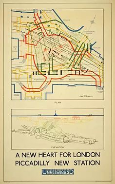 A new heart for London; Piccadilly new station (plan), by Charles W Baker, 1928 London Landmarks, London Map, London Places, Vintage Maps, Vintage Travel Posters, Retro Posters, Notes From Underground, Underground Map, London Transport Museum
