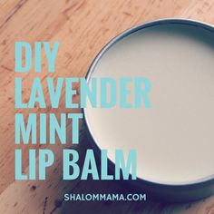 Lavender mint lip balm is a healing recipe for kissably soft lips.