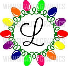 Digital File - Christmas Lights Monogram with svg, dxf, png and eps Commercial & Personal Use by WhimsicalityGraphics on Etsy https://www.etsy.com/listing/256067491/digital-file-christmas-lights-monogram