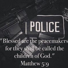 Police - I'm not religious, but I love and respect those who are out there to keep us safe every day ❤️