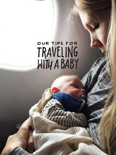 Tips for Traveling with a Baby. We explain how we flew with a 3 month old across the country. Everything from tips on packing with a baby in tow and more.