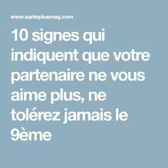 10 signes qui indiquent que votre partenaire ne vous aime plus, ne tolérez jamais le 9ème
