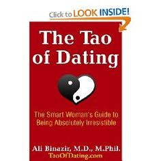 The tao of dating by dr. ali binazir