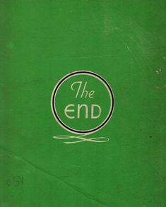 The End. Green