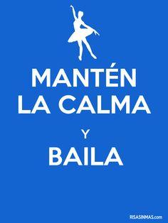 Mantén la calma y baila.