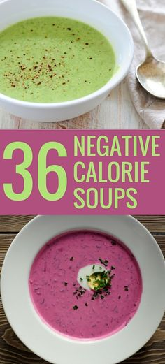 36 NEGATIVE CALORIE soups. OMG recipe #18 was so delicious, even my super picky kid asked for seconds!!!!!!