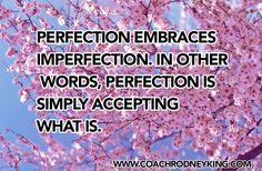 Perfection=Acceptance In Other Words, Acceptance, Im Not Perfect, Inspiration, Biblical Inspiration, I'm Not Perfect, Inspirational