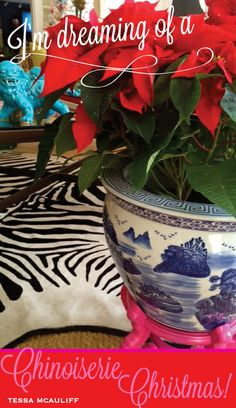 I'm Dreaming of a Chinoiserie Christmas...