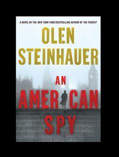 An American Spy by Olen Steinhauer (Hardcover)