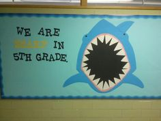 Beach/Ocean Theme Classroom. Bulletin Board. When I get the official roster, I'll put the names of my students on the teeth. - L.E.
