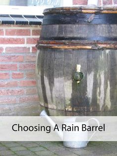 Choosing a Rain Barrel - Make your own water collection system! #gardening