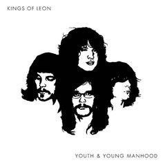 Kings of Leon - Youth & Youn Manhood