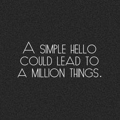 Just say hello...