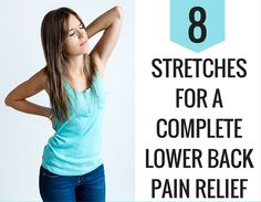 Complete Lower Back Pain Relief: 8 Stretches In 8 Minutes