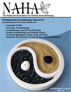 NAHA Aromatherapy Journal 2011.3  Aromatherapy and the Asian Healing Arts theme issue.  Available on the NAHA Bookstore www.naha.org