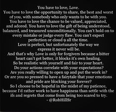 You have to love, Love.  Wow, these words can't get any more true