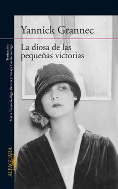 LA DIOSA DE LAS PEQUEÑAS VICTORIAS, una apasionante novela de amor que viaja por la historia, la ciencia y las relaciones humanas.