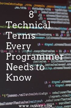8 Technical Terms Every #programmer must know! #computerscience