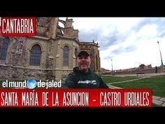 CANTABRIA | Iglesia de Santa María de la Asunción, el gótico en estado puro