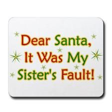 Funny Christmas Sayings Mouse Pads - CafePress - sister christmas quotes