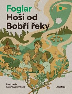 Hoši od Bobří řeky - Jaroslav Foglar Mafia, Thriller, Roman, Ebooks, Comic Books, Comics, Children, Fictional Characters, Toddlers