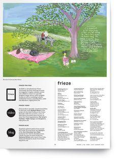 Maira Kalman for frieze magazine Frieze Magazine, Maira Kalman, Newspaper Design, Publication Design, Type Setting, Visual Communication, Art Direction, Editorial, Atelier