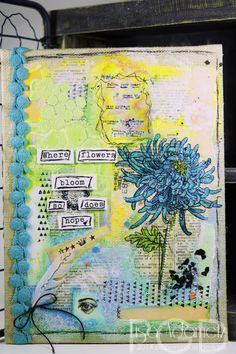 Where Flowers Bloom Canvas #papergrace #papergracedesigns