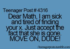 This is how I feel about math. Glad those days are over!