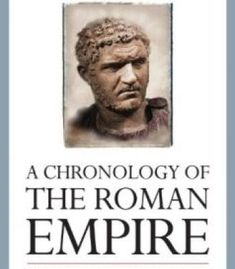 A Chronology Of The Roman Empire PDF Ancient Egyptian Art, Ancient Aliens, Ancient Greece, European History, World History, American History, Roman History Books, Drawing Conclusions, Tutankhamun