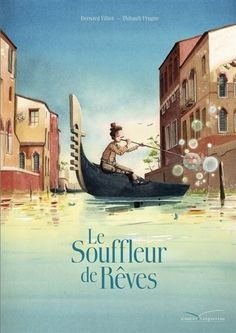 The dream blower, Thibault Prugne - Book Cover Design, Book Design, Album Jeunesse, French Education, Girl House, Lectures, Illustrations And Posters, Cartoon Kids, S Pic