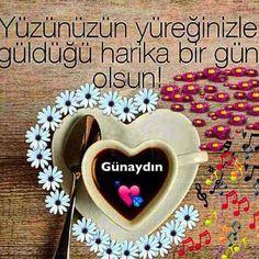 Günaydın mesajları Yüzünüzün Yüreğinize güldüğü harika bir gün olsun. www.sevdigimsin.com en güzel mesajlar