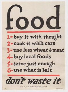 New color! The current locavore and slow food movements have their origins in this vintage U. Food Administration poster from the World Wars. Updated with digitally-colored hand lettering and a new vintaged background. Food For Thought, Think Food, Kitchen Poster, Kitchen Art, Kitchen Rules, Vintage Kitchen, Kitchen Decor, Happy Kitchen, Decorating Kitchen